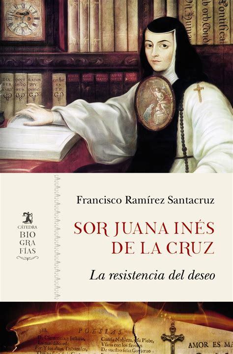 Sor Juana Inés de la Cruz   Ediciones Cátedra