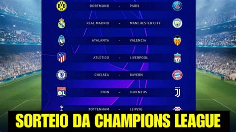 Sorteio da Champions League Oitavas de Final 2019/2020 ...