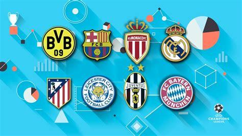 Sorteo Champions: Estadísticas de los equipos de cuartos ...