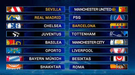 Sorteo Champions League 2017 18: ¿Quién pasará a cuartos ...