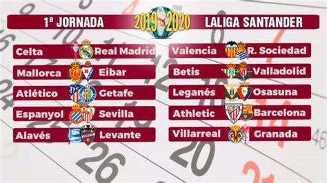 Sorteo Liga: Las claves del calendario de LaLiga 19 20 ...
