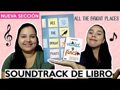 Soundtrack de libro: All the Bright Places  Violet & Finch ...