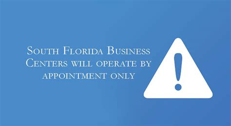 South Florida Business Centers will operate by appointment ...