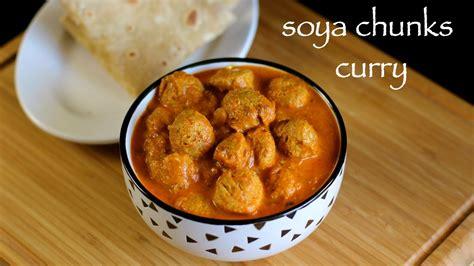 Soya chunks curry recipe   Soya bean curry recipe   Soya ...