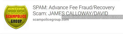 SPAM: Advance Fee Fraud/Recovery Scam: JAMES CALLOWAY ...