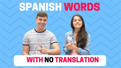 Spanish Words With No English Translation  9 palabras ...
