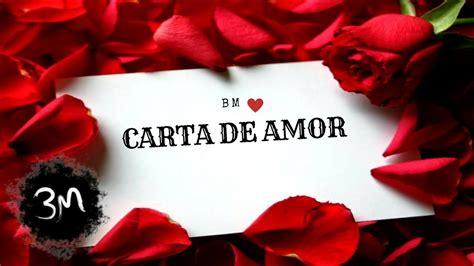 βʍ   Carta De Amor    YouTube