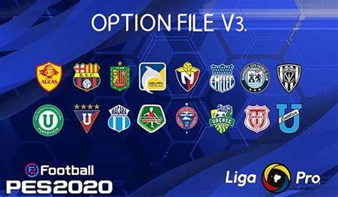 آپشن فایل Liga Pro Ecuador V3 برای 2020 eFootball PES ...