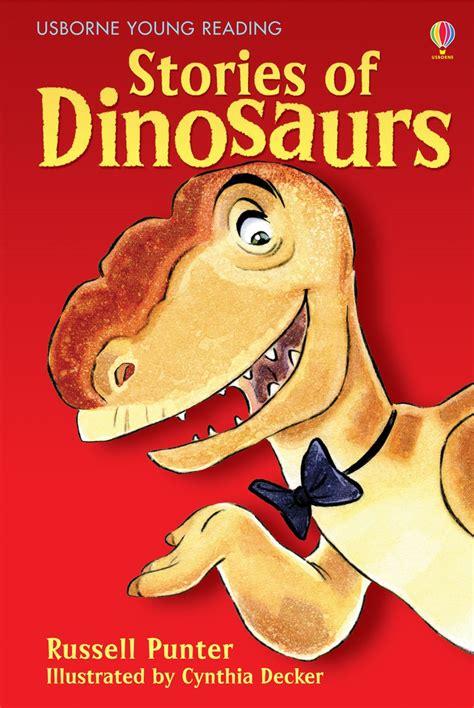 """Stories of dinosaurs"" at Usborne Children's Books"