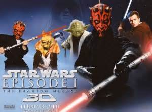 Star Wars Episode 1 The Phantom Menace in 3D  See Hag and ...