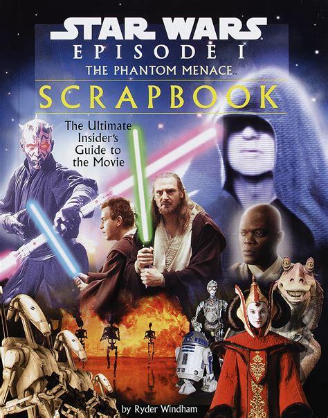 Star Wars: Episode I The Phantom Menace Scrapbook ...