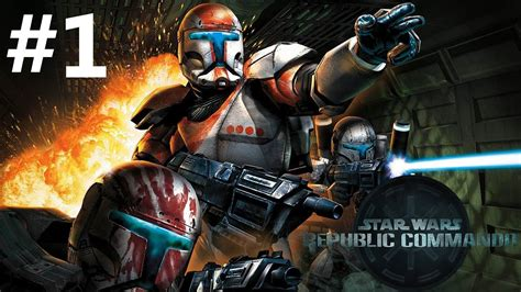 Star Wars Republic Commando Episode 1   YouTube