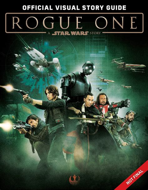 Star Wars: Rogue One s Visual Story Guide Preview is Full ...
