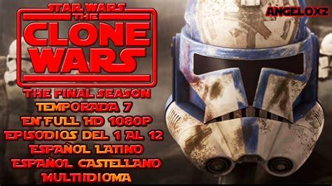 STAR WARS THE CLONE WARS TEMPORADA 7   FULLHD1080p LATINO ...