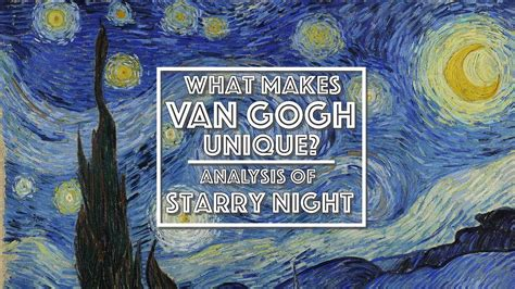 Starry Night Analysis | What makes van Gogh unique?  Video ...