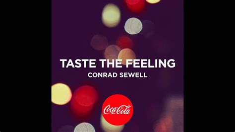 """""""Taste the Feeling"""" by Conrad Sewell   YouTube"""