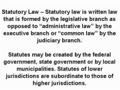 Statutory Law  Business & Contract Law    What is the ...