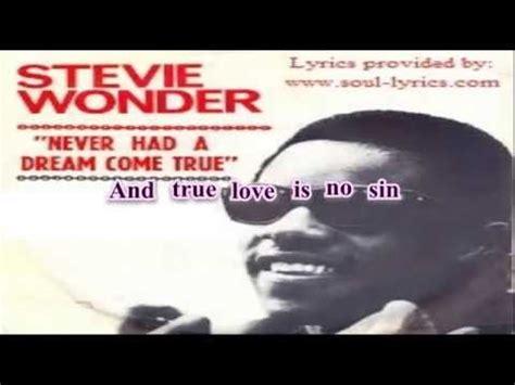 Stevie Wonder   Never Had a Dream Come True  with lyrics ...