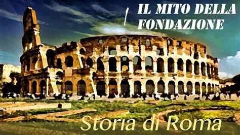 storia di Roma 1: La fondazione di Roma SUB ITA, EN, FR ...