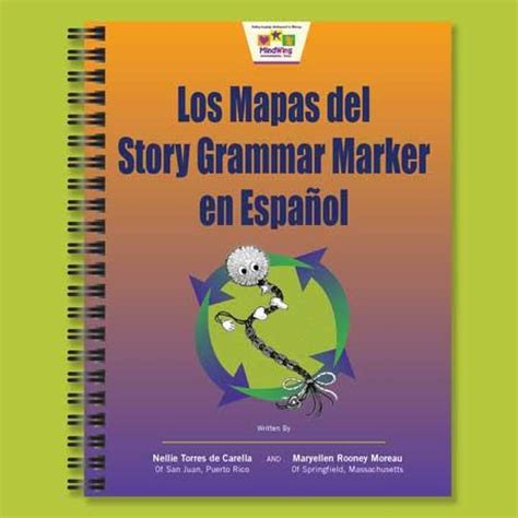 Story Grammar Marker Maps in Spanish   MindWing Concepts ...