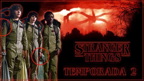 Stranger Things 2 | 7 Curiosidades Sobre La Temporada 2 ...