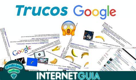 【TRUCOS DE GOOGLE】 +30 Trucos de Google que no conoces