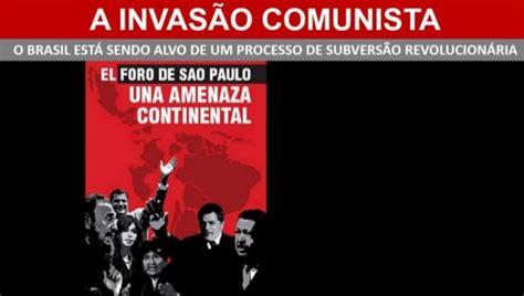 Subversão Revolucionária no Brasil   Foro de São Paulo ...