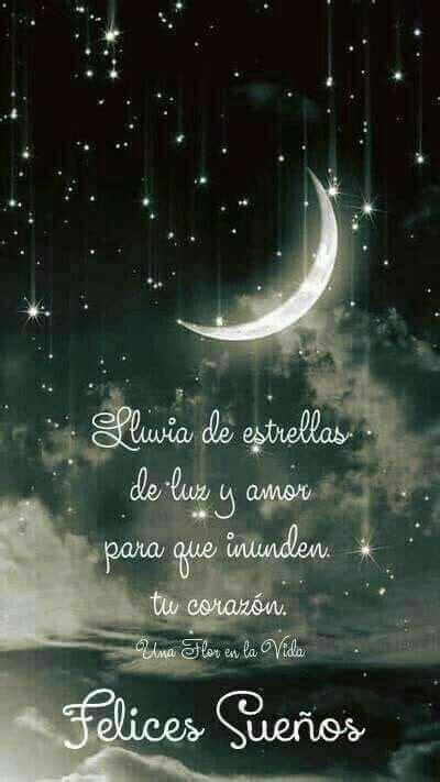 Sueños | Buenas noches, Saludos de buenas noches y Buenas ...