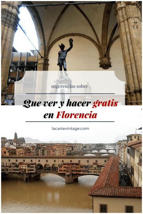 Sugerencias sobre que ver y hacer gratis en Florencia ...