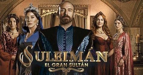 SULEIMAN EL GRAN SULTAN CAPITULOS COMPLETOS   Ver Novelas ...