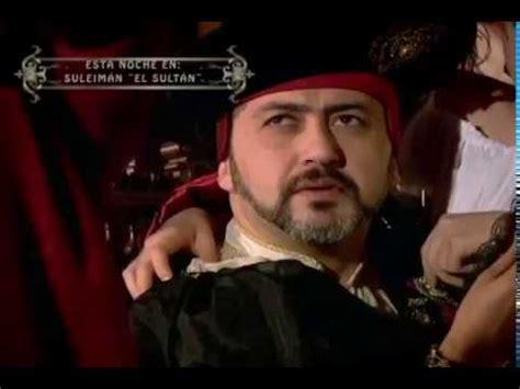 Suleimán el sultán  resumen capítulo miércoles 23 de ...