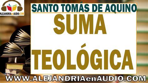 Suma Teologíca   Santo Tomás de Aquino   Part 2 ...