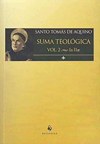 Suma Teológica Vol. 2 la IIae | Santo Tomás de Aquino