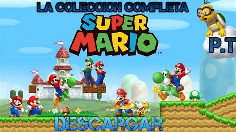 SUPER MARIO BROS COLECCION DE 17 JUEGOS DESCARGAR !!! PARA ...
