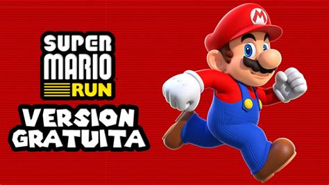 SUPER MARIO RUN #1   TODO LO QUE INCLUYE LA VERSIÓN GRATIS ...