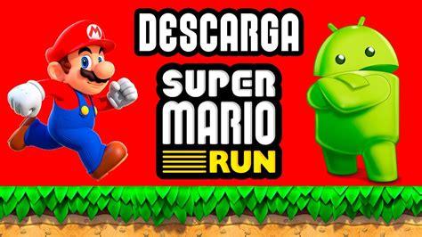 SUPER MARIO RUN ANDROID GRATIS   DESCARGA OFICIAL   YouTube