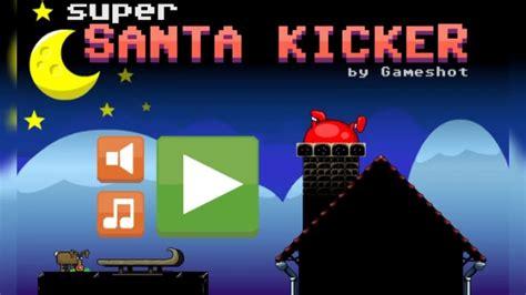 Super Santa Kicker cool math games Walkthrough Levels 1 ...