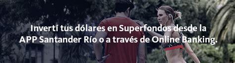 Superfondos Santander Río: Opciones de Superfondos