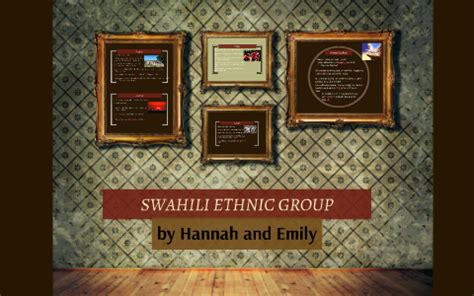 SWAHILI ETHNIC GROUP by Hannah G.