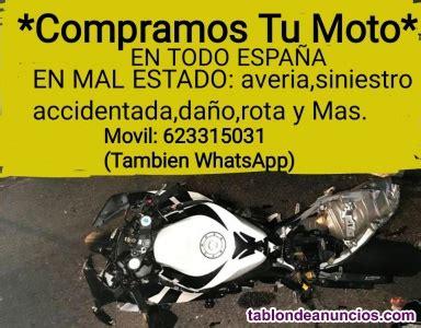 TABLÓN DE ANUNCIOS   Compro motos españa: siniestro,averia ...