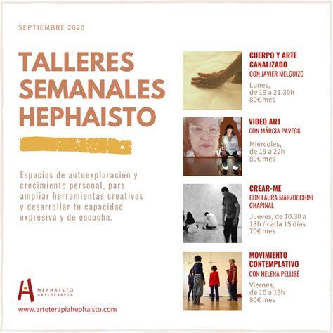 Talleres Presenciales Escuela Hephaisto Barcelona.   Hephaisto