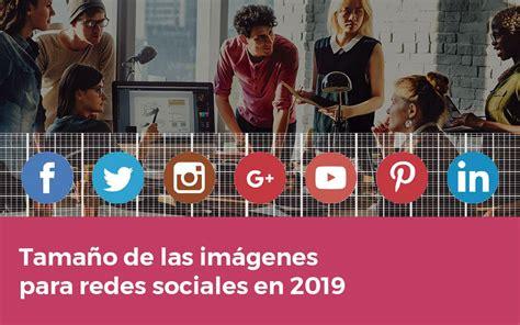 Tamaño de las imágenes para redes sociales en 2019