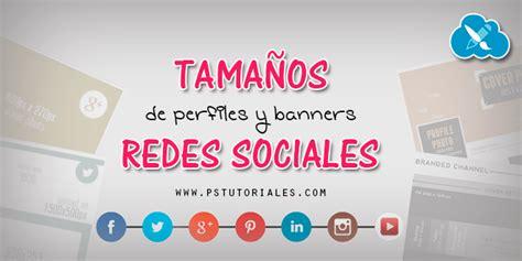 Tamaños de perfiles y banners  Facebook,Twitter, YouTube ...