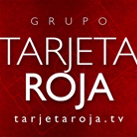 Tarjeta Roja TV  @tarjetaroja_tv  | Twitter