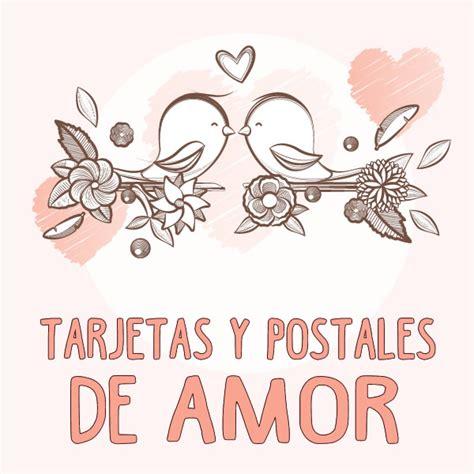 TARJETAS DE AMOR  Postales con frases románticas