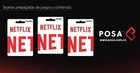 Tarjetas Netflix prepago en Colombia. Sin tarjeta de crédito.
