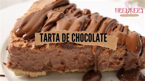 TARTA DE CHOCOLATE SIN HORNO   YouTube