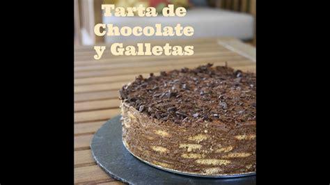 Tarta de chocolate y galletas   YouTube