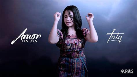 Taty Ambrocio   Amor Sin Fin  Videoclip Oficial    YouTube