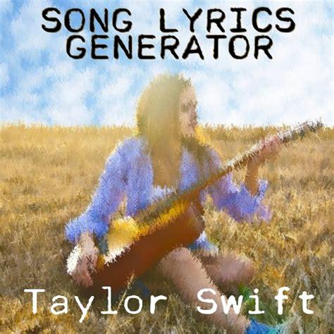 Taylor Swift Song Lyrics Generator
